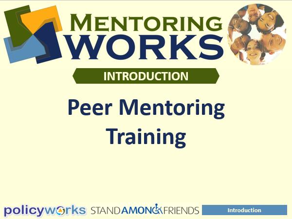 Peer Mentoring Works 21 Hour Online Course
